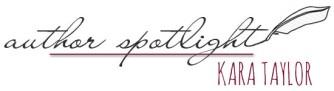 AuthorSpotlightKaraTaylor